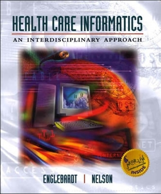 Health Care Informatics: An Interdisciplinary Approach