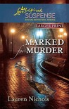 Marked for Murder (Steeple Hill Love Inspired Suspense #205)