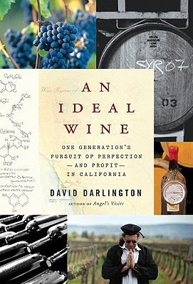 An Ideal Wine by David Darlington