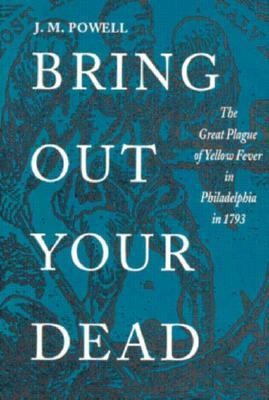 Bring Out Your Dead by J.H. Powell