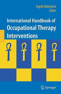 International Handbook of Occupational Therapy Interventions