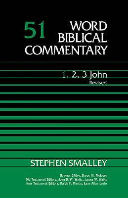 1, 2, 3 John (Word Biblical Commentary #51)