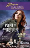 Point of No Return (Steeple Hill Love Inspired Suspense)(Missions of Mercy, #1).