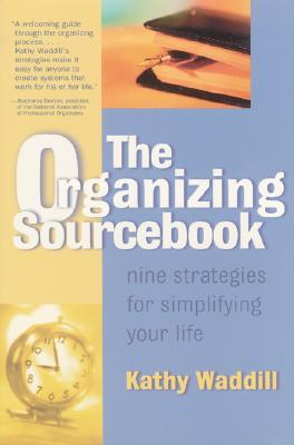 The Organizing Sourcebook by Kathy Waddill