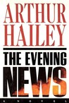 The Evening News by Arthur Hailey
