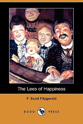 The Lees of Happiness by F. Scott Fitzgerald