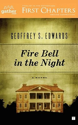 Fire Bell in the Night by Geoffrey Edwards