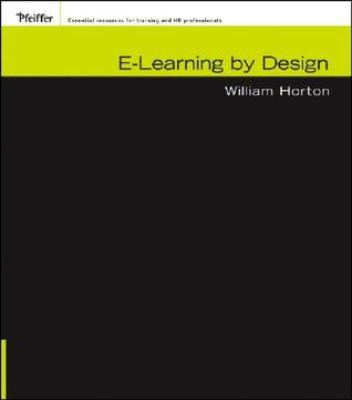 E-Learning by Design by William Horton