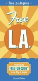 Corley Guide Free L.A.: The Ultimate Free Fun Guide to the City of Angels