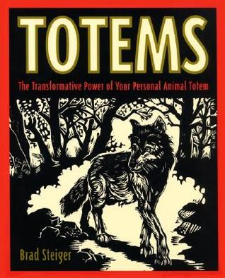 Download free Totems: The Transformative Power of Your Personal Animal Totem PDF
