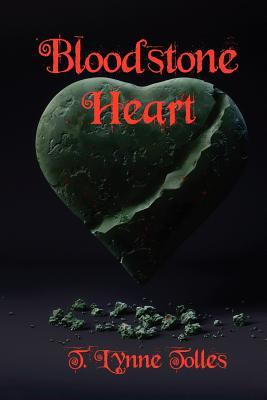 Bloodstone Heart by T. Lynne Tolles