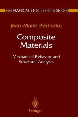Composite Materials: Mechanical Behavior and Structural Analysis