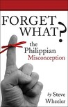 Forget What?: The Philippian Misconception