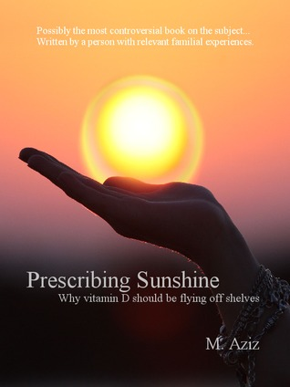 Prescribing Sunshine: Why vitamin D should be flying off shelves
