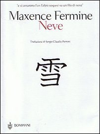 Neve by Maxence Fermine