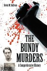 The Bundy Murders by Kevin M. Sullivan