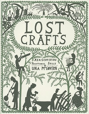 Lost Crafts by Una McGovern