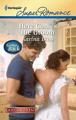Here Comes The Groom (Harlequin Super Romance (Larger Print))