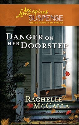 Danger on Her Doorstep (Holyoake Heroes, #2)