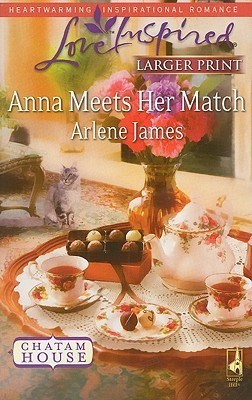 Anna Meets Her Match (Steeple Hill Love Inspired)