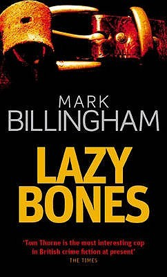 Lazybones by Mark Billingham