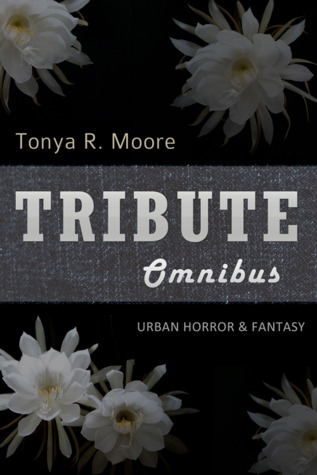 Tribute by Tonya R. Moore