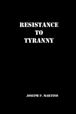 Resistance to Tyranny: A Primer