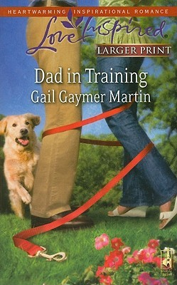 Dad in Training by Gail Gaymer Martin