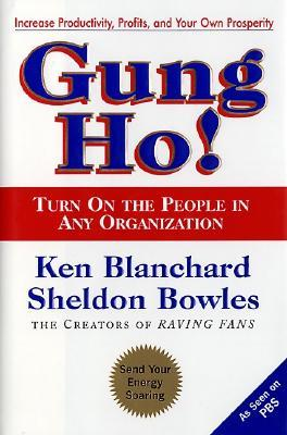 Gung Ho! by Kenneth H. Blanchard
