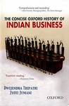 The Concise Oxford History of Indian Business