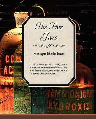 The Five Jars by M.R. James