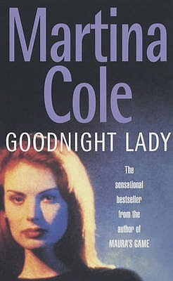 Goodnight Lady by Martina Cole
