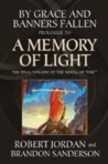 By Grace and Banners Fallen: Prologue to A Memory of Light (Wheel of Time, #13.5)
