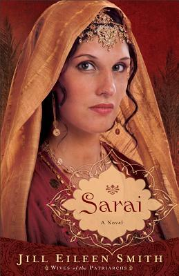 Sarai (Wives of the Patriarchs, # 1)