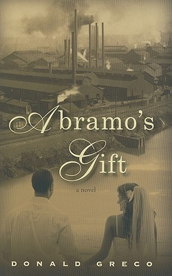 Abramo's Gift by Donald Greco