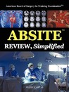 Absite Review, Simplified
