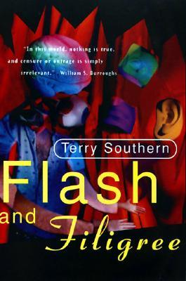 Flash and Filigree by Terry Southern