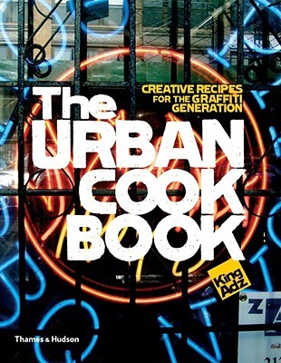 The Urban Cookbook by King Adz