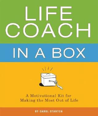 Life Coach in a Box by Carol Stanton