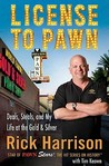 License to Pawn by Rick Harrison