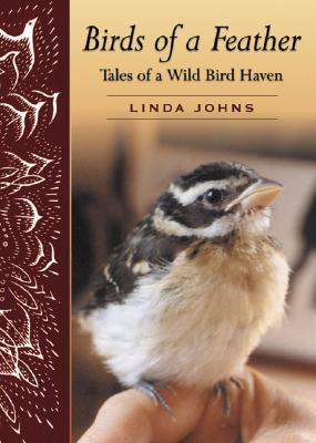 Birds of a Feather: Tales of a Wild Bird Haven