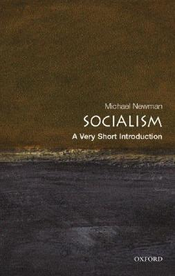 Socialism: A Very Short Introduction (Very Short Introductions #126)