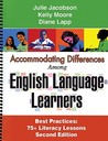 Accommodating Differences among English Language Learners: Best Practices: 75+ Literacy Lessons