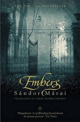 Embers by Sndor Mrai