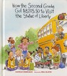 How the Second Grade Got $8,205.50 to Visit the Statue of Liberty /