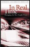 In Real Time: Managing the New Supply Chain