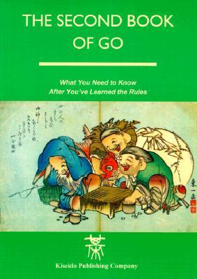 The Second Book of Go by Richard Bozulich
