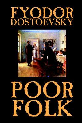 Poor Folk by Fyodor Dostoyevsky