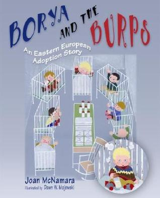 Borya and the Burps: An Eastern European Adoption Story