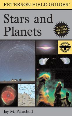 A Field Guide to Stars and Planets by Jay M. Pasachoff